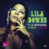 Lila Downs y La Misteriosa en Paris - Live a FIP