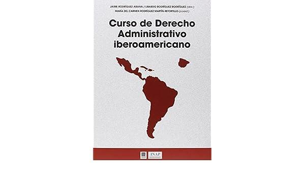 Curso de Derecho Administrativo Iberoamericano: Amazon.es ...