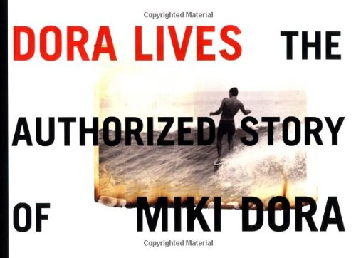 Dora Lives: The Authorized Story Of Miki (Dora Collection)