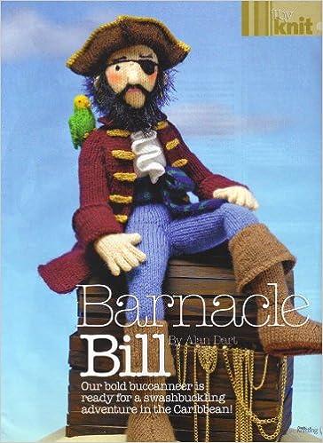Barnacle Bill By Alan Dart Toy Knitting Pattern Measurements 16