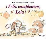 img - for Feliz cumpleanos, Lola! / Happy Birthday, Lola! (Spanish Edition) book / textbook / text book