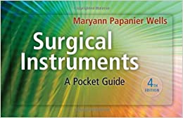 Book By Maryann Papanier Wells - Surgical Instruments: A Pocket Guide: 4th (fourth) Edition