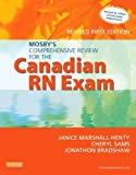 img - for Mosby's Comprehensive Review for the Canadian RN Exam, Revised, 1e by Marshall-Henty RN BScN MEd, Janice, Sams RN BScN MSN, Ch (2013) Paperback book / textbook / text book