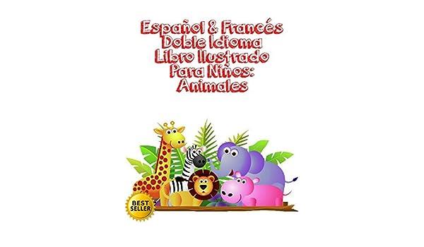 Español & Francés Doble Idioma Libro Ilustrado Para Niños ...