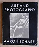 Art and Photography, Aaron Scharf, 0140217223