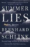 Summer Lies, Bernhard Schlink, 0307948323