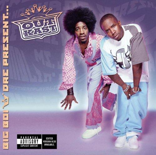 Big Boi & Dre Present, Outkast [Explicit]