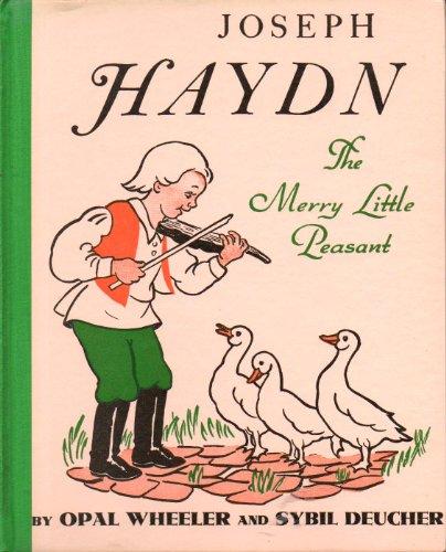 Joseph Hayden: The Merry Little Peasant