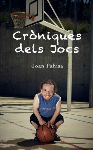Read Online Cròniques dels Jocs (Catalan Edition) ebook
