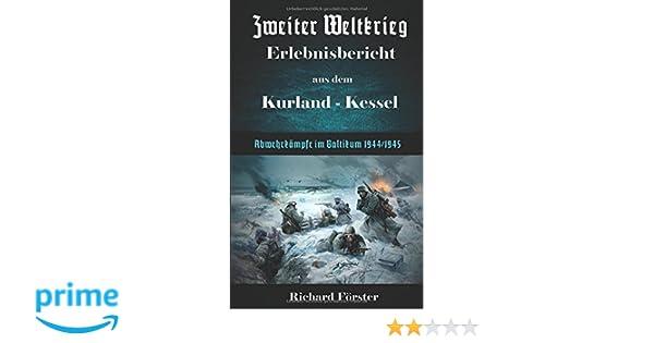 Zweiter Weltkrieg Erlebnisbericht aus dem Kurland-Kessel ...