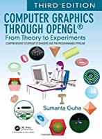 Computer Graphics Through OpenGL: From Theory to Experiments, 3rd Edition Front Cover