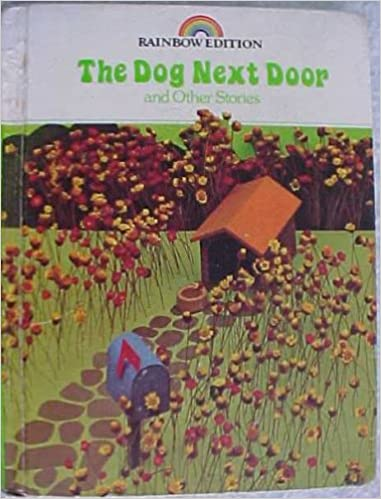 The Dog Next Door And Other Stories Reading 720 Rainbow Edition