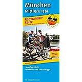 München - Mittlere Isar: Radwanderkarte mit Ausflugszielen, Einkehr- & Freizeittipps, wetterfest, reißfest, abwischbar, GPS-genau. 1:100000 (Radkarte)