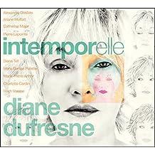 Intemporelle Diane Dufresne