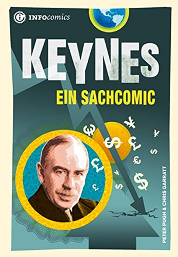 Keynes: Ein Sachcomic (Infocomics)