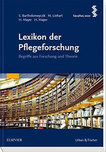 Lexikon der Pflegeforschung: Begriffe aus Forschung und Theorie