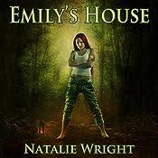Emily's House: Akasha Chronicles, Book 1 | Natalie Wright