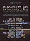 The Colours of the Prism/The Mechanics of Time