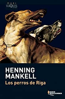 Los perros de Riga par Mankell