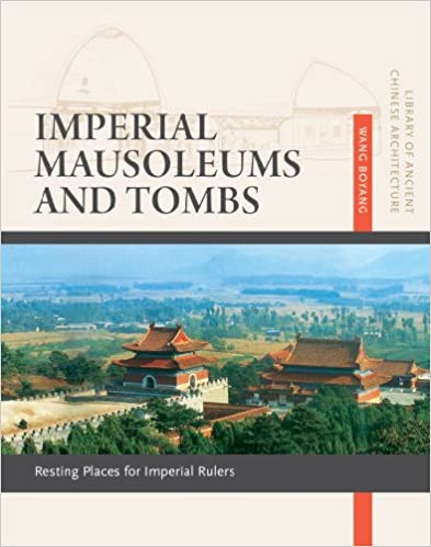 Imperial Mausoleums and Tombs: Resting Places for Imperial