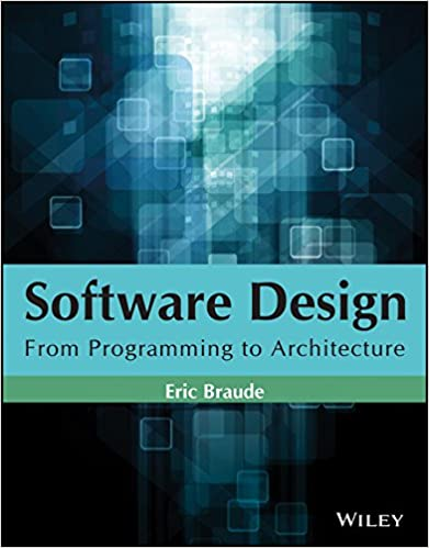 Amazon Com Software Design From Programming To Architecture 9788126569595 Eric Braude Books