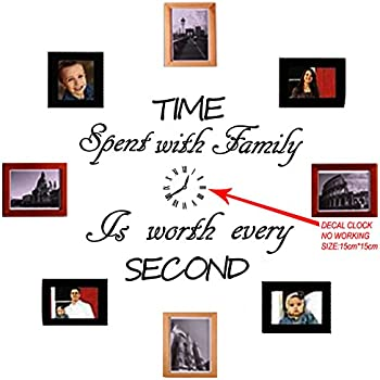 TIME SPENT WITH FAMILY WITH WORTH EVERY SECOND #3, WALL DECAL, HOME ...
