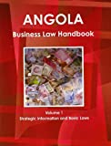 Angola Business Law Handbook, IBP USA, 1438769237