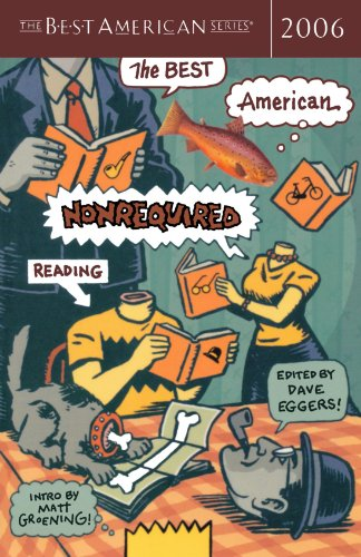 The Best American Nonrequired Reading 2006 (The Best American Series)