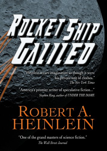 - Rocket Ship Galileo (Heinlein's Juveniles Book 1)