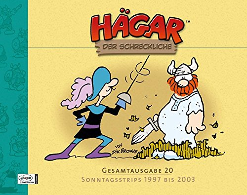 Hägar Der Schreckliche Gesamtausgabe 20  Sonntagsseiten 1997 Bis 2002