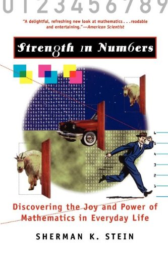 Strength in Numbers: Discovering the Joy and Power of Mathematics in Everyday Life
