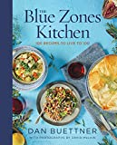 The Blue Zones Kitchen: 100 Recipes to Live to 100