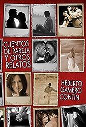 Cuentos de pareja y otros relatos (Spanish Edition)