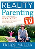 Reality Parenting, Treion Muller, 1462113974