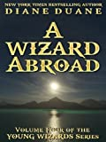 Front cover for the book A Wizard Abroad by Diane Duane