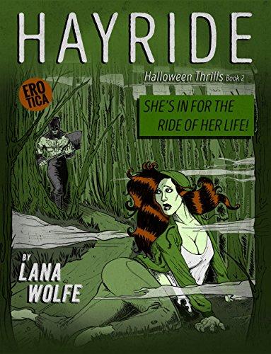 hayride halloween thrills book 2 by wolfe lana