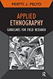 img - for Applied Ethnography: Guidelines for Field Research (Developing Qualitative Inquiry) book / textbook / text book