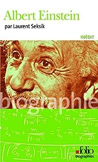 Albert Einstein par Laurent Seksik