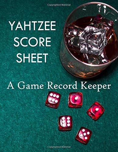 Yahtzee Score Sheet: A Game Record Keeper: A Score Sheet for Yahtzee Player Score Sheet Record Book Idioma Inglés: Amazon.es: Abbot, Annabelle: Libros en idiomas extranjeros