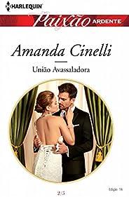 União Avassaladora (Harlequin Jessica Especial Livro 14)