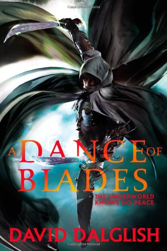 A Dance of Blades (Shadowdance): Amazon.es: David Dalglish ...