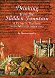 Drinking From The Hidden Fountain: A Patristic Breviary. Ancient Wisdom for Today's World (Cistercian Studies)