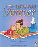 By Robert Munsch Love You Forever (Red fox) (New Ed) [Paperback]