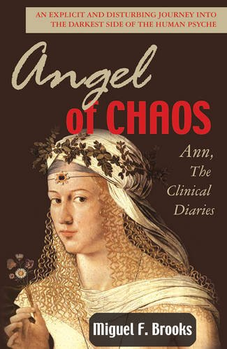 Angels of Chaos: A  Journey into the Dark Depths of the Human Psyche