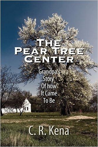 Como Descargar En Utorrent The Pear Tree Center: Grandpa's Story Of How It Came To Be Archivos PDF