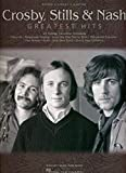 Crosby, Stills and Nash: Greatest Hits (Piano/Vocal/Guitar)