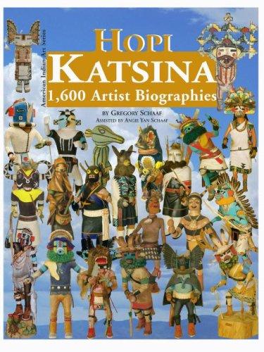 (Hopi Katsina: 1,600 Artist Biographies (American Indian Art Series) (American Indian Art)