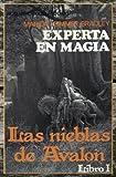 Experta en Magia: Libro 1 de Las Nieblas de Avalon: Volume 1