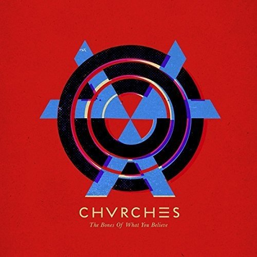 Vinilo : Chvrches - Bones Of What (France - Import)