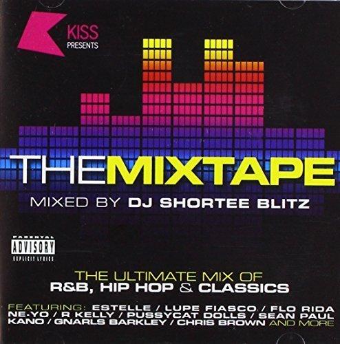 Kiss Presents the Mixtape by Kiss Presents the - Mixtapes Popular